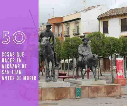 50 alcazar de san juan - Rutas por España. 50 cosas que hacer en Alcázar de San Juan antes de morir