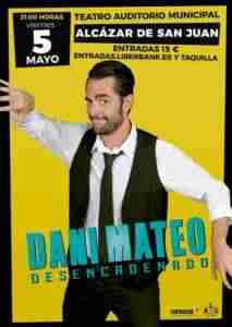 "cartel dani mateo 213x300 - Dani Mateo actuará mañana en Alcázar con su monólogo ""Desencadenado"""