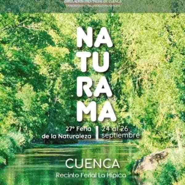 Feria de Naturaleza y Medio ambiente Naturama recinto ferial de la Hípica en Cuenca este fin de semana