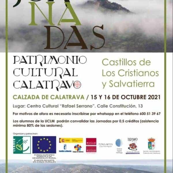 """En octubre se celebran las primeras """"Jornadas de Patrimonio Cultural Calatravo, Castillos de los Cristianos y Salvatierra"""" en Calzada de Calatrava"""